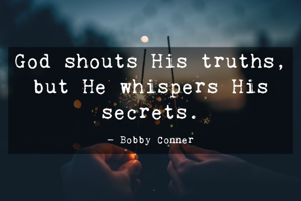 Bobby Conner Quote